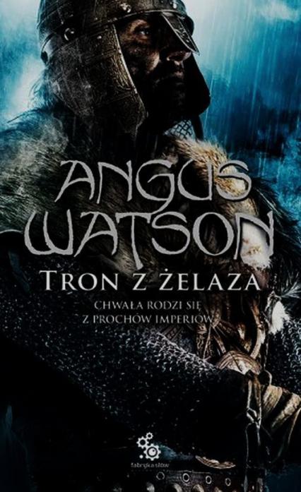 Tron z żelaza 3 - Angus Watson | okładka