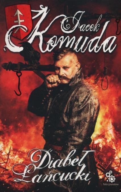 Diabeł łańcucki - Jacek Komuda | okładka