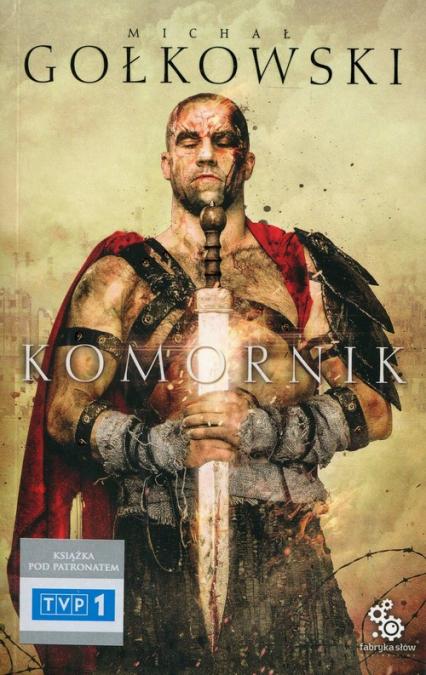 Komornik. Tom 1 - Michał Gołkowski | okładka