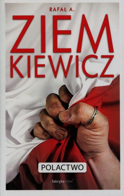 Polactwo - Rafał Ziemkiewicz | okładka