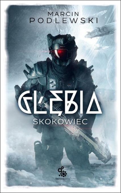 Głębia Skokowiec - Marcin Podlewski | okładka