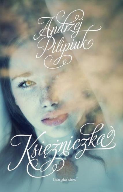 Kuzynki 2. Księżniczka - Andrzej Pilipiuk   okładka