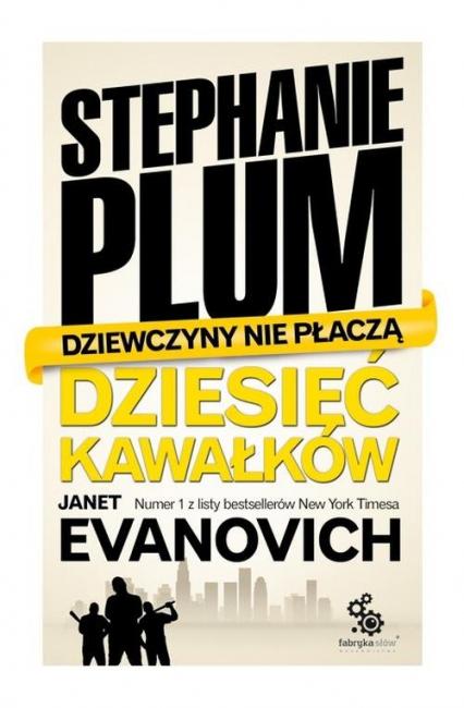Stephanie Plum. Dziesięć kawałków - Janet Evanovich | okładka