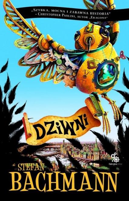 Dziwni - Stefan Bachmann | okładka
