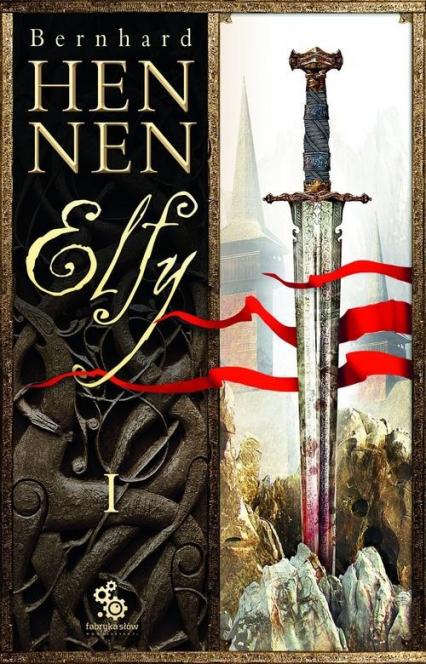 Elfy. Część 1 - Bernhard Hennen | okładka