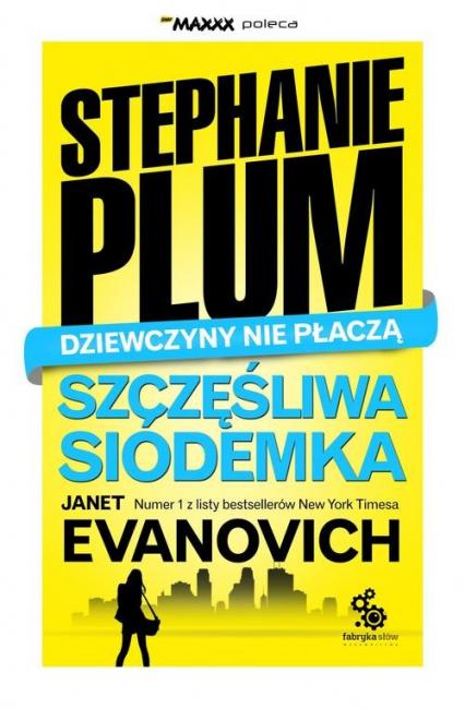 Stephanie Plum. Szczęśliwa siódemka - Janet Evanovich | okładka