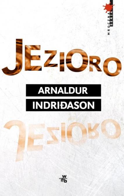 Jezioro - Arnaldur Indridason | okładka