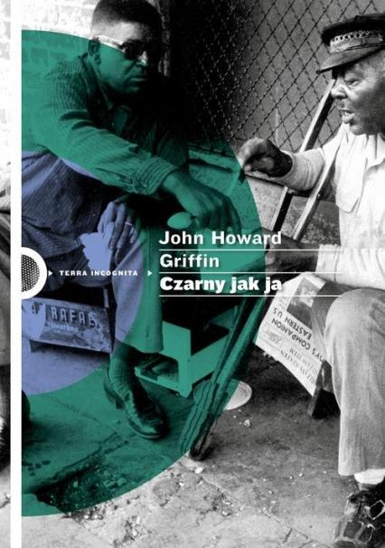 Czarny jak ja - Howard Griffin John | okładka