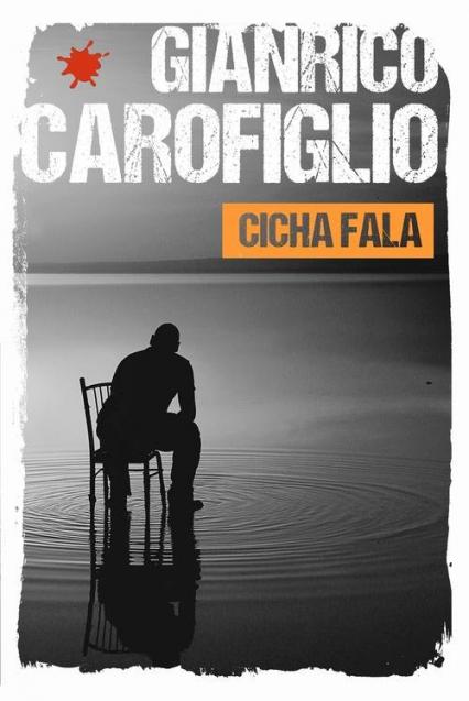 Cicha fala - Gianrico Carofiglio | okładka