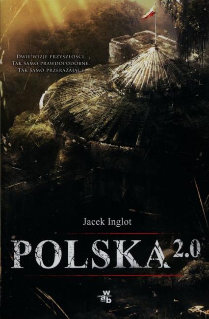 Polska 2.0 - Jacek Inglot | okładka