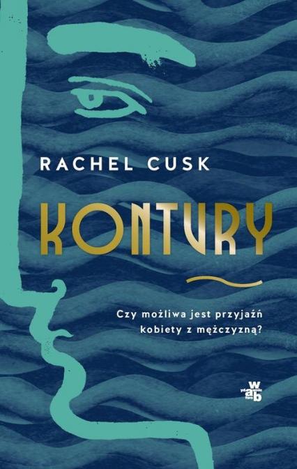 Kontury - Rachel Cusk | okładka