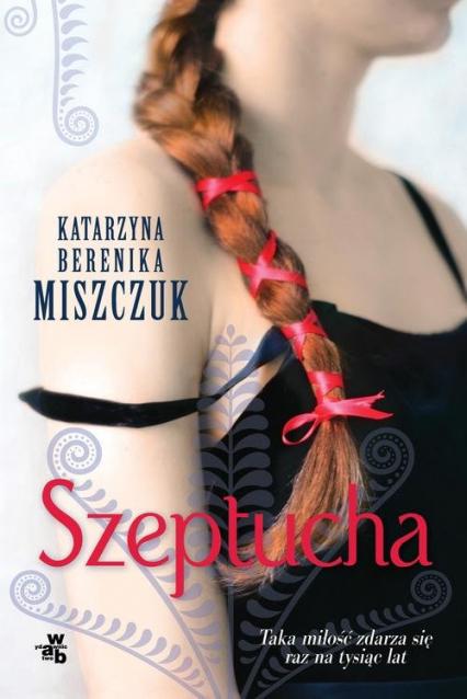 Szeptucha - Katarzyna Miszczuk   okładka