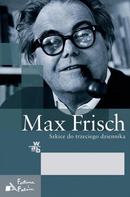 Szkice do trzeciego dziennika - Max Frisch | okładka