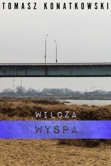 Wilcza wyspa - Tomasz Konatkowski | okładka
