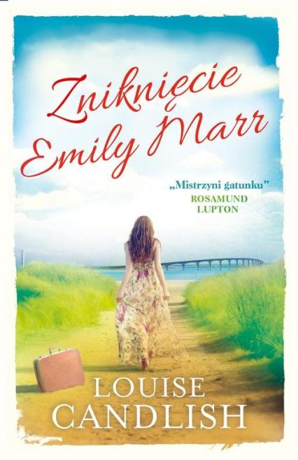 Zniknięcie Emily Marr - Louise Candlish | okładka