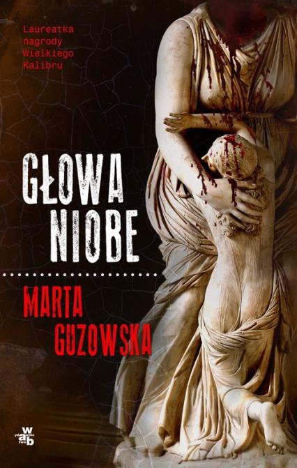 Głowa Niobe - Marta Guzowska | okładka