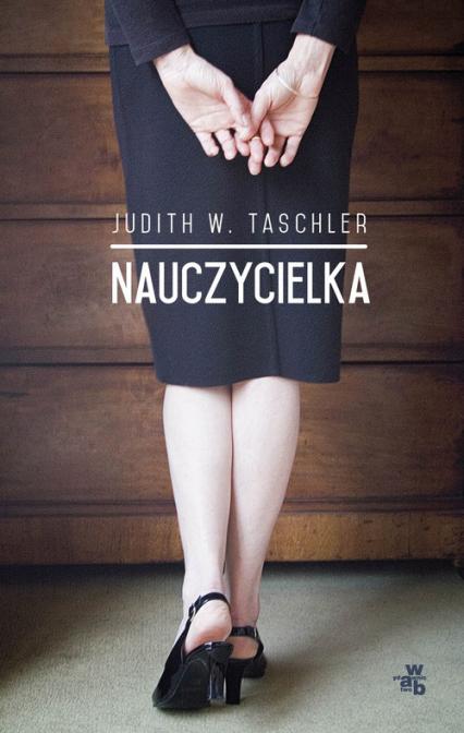 Nauczycielka - Taschler Judith W.   okładka