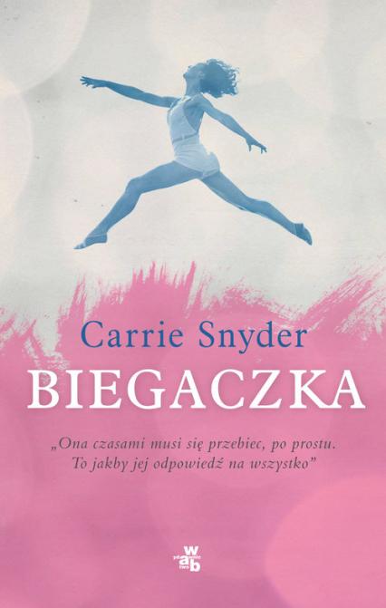 Biegaczka - Cathie Snyder | okładka