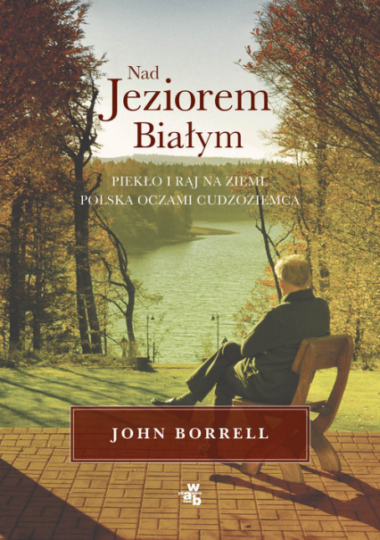 Nad Jeziorem Białym - John Borrell | okładka