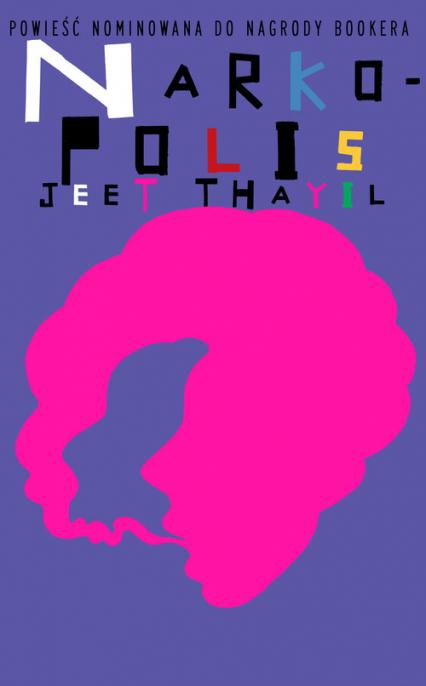 Narkopolis - Jeet Thayil | okładka