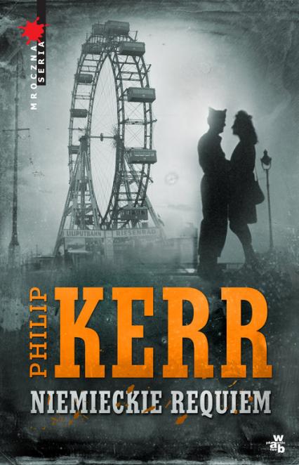 Niemieckie requiem - Philip Kerr | okładka