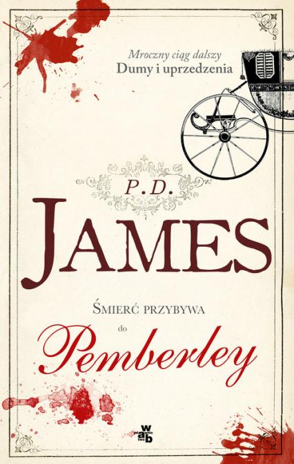 Śmierć przybywa do Pemberley - James P. D. | okładka