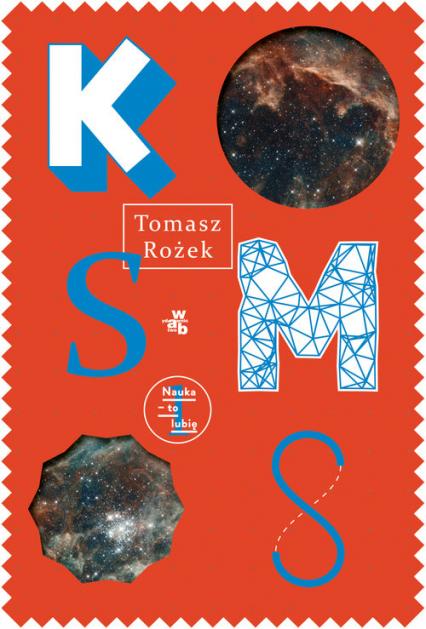 Kosmos - Tomasz Rożek | okładka