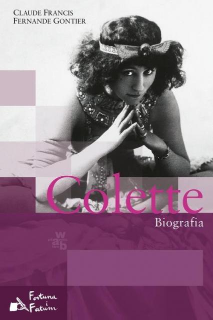 Colette. Biografia - Francis Gontier | okładka