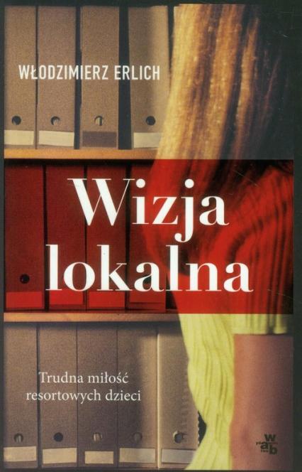 Wizja lokalna - Włodzimierz Erlich | okładka