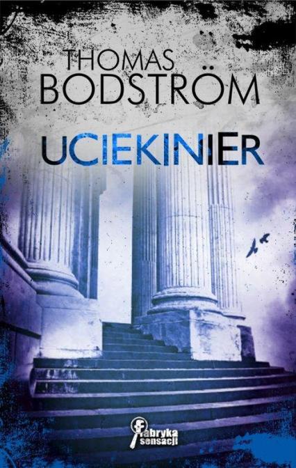 Uciekinier - Thomas Bodstrom | okładka