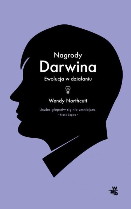 Nagrody Darwina. Ewolucja w działaniu
