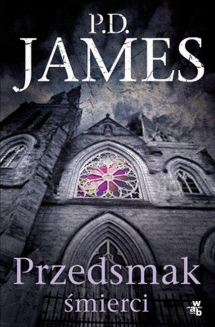 Przedsmak śmierci - P.D. James | okładka