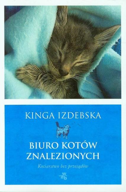 Biuro kotów znalezionych - Kinga Izdebska   okładka