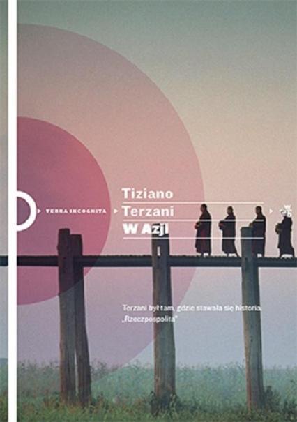 W Azji - Tiziano Terzani | okładka