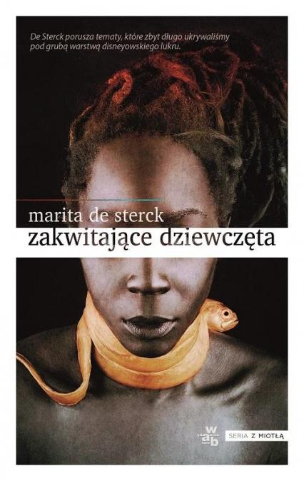 Zakwitające dziewczęta. Opowieści ludowe o miłości i odwadze - Marita Sterck   okładka