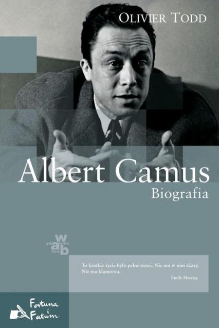 Albert Camus. Biografia - Olivier Todd | okładka