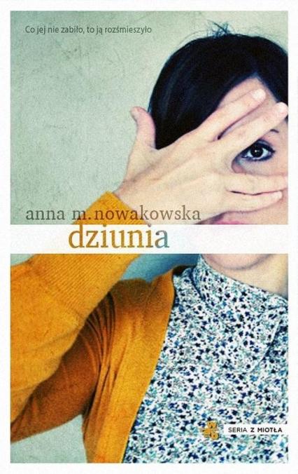 Dziunia - Nowakowska Anna Maria | okładka