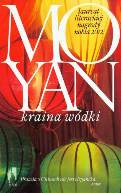 Kraina wódki - Mo Yan | okładka