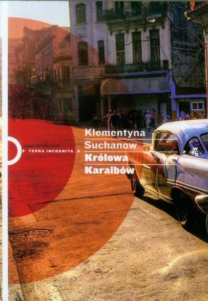 Królowa Karaibów - Klementyna Suchanow | okładka