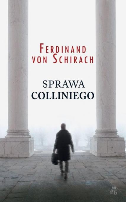 Sprawa Colliniego - Ferdinand Schirach   okładka