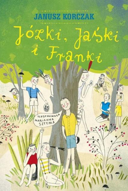 Józki, Jaśki i Franki - Janusz Korczak | okładka