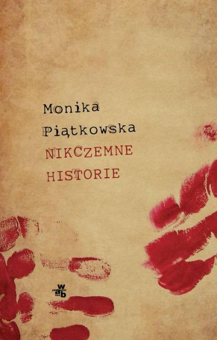 Nikczemne historie - Monika Piątkowska | okładka