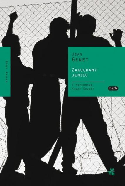 Zakochany jeniec - Jean Genet | okładka
