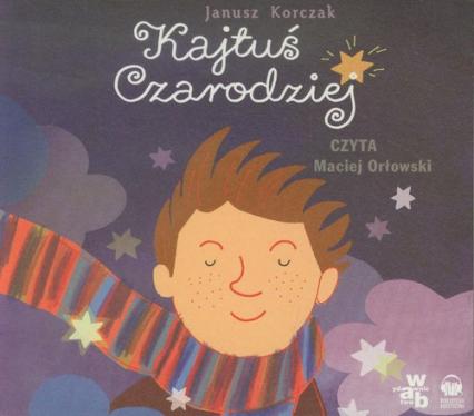 Kajtuś Czarodziej - Janusz Korczak | okładka