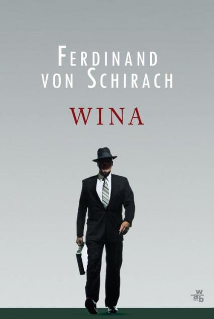 Wina - Ferdinand Schirach | okładka