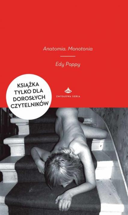 Anatomia. Monotonia - Edy Poppy | okładka