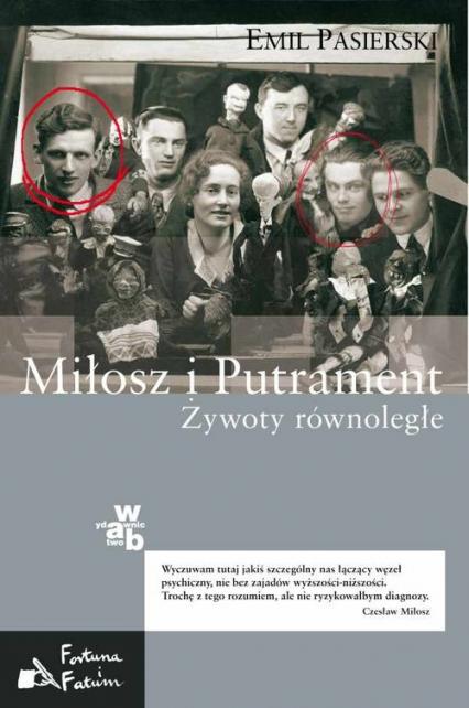 Miłosz i Putrament Żywoty równoległe - Emil Pasierski | okładka
