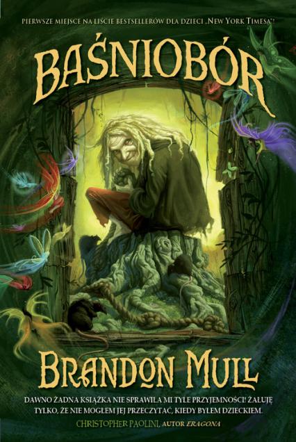 Baśniobór - Brandon Mull | okładka