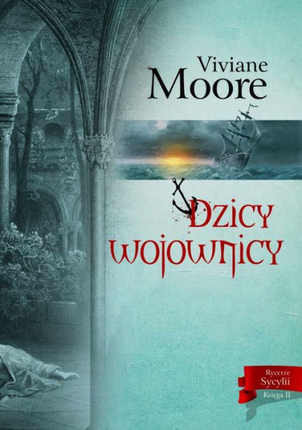 Dzicy wojownicy - Viviane Moore | okładka