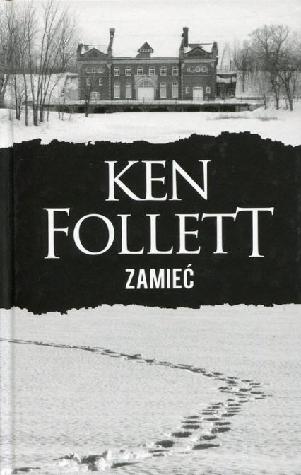 Zamieć - Ken Follett | okładka